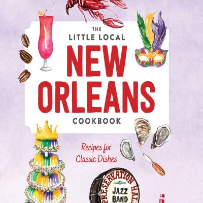 The little local new orleans cookbook
